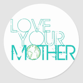 """""""Love Your Mother"""" Earth Vintage Round Sticker"""