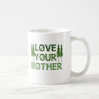 Love Your Mother Coffee Mugs