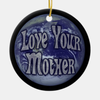 Love Your Mother Double-Sided Ceramic Round Christmas Ornament