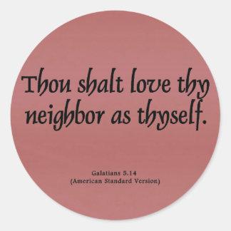 Love Your Neighbor Galatians 5:14 Round Sticker