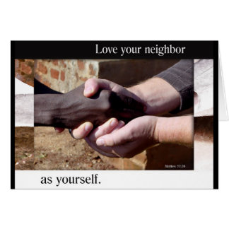 Love Your Neighbor greeting card