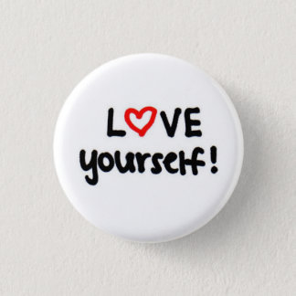 LOVE yourself! 1 Inch Round Button