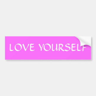 LOVE YOURSELF BUMPER STICKER