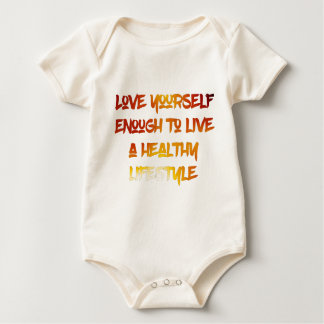 Love yourself enough. baby bodysuit