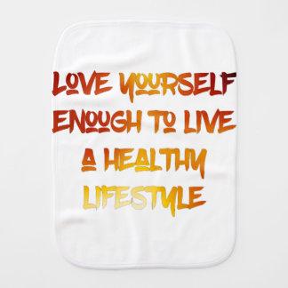 Love yourself enough. burp cloth