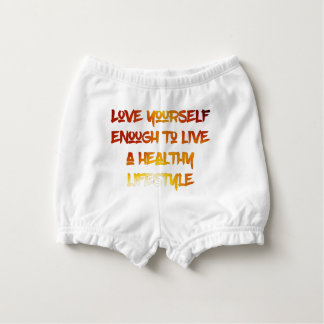 Love yourself enough. diaper cover