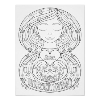 Love Yourself Unconditionally Coloring Poster