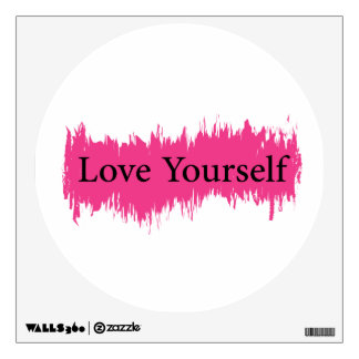 Love Yourself Wall Decal