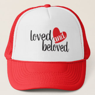 Loved and Beloved Red and White Trucker Hat
