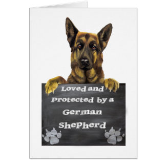 Loved and Protected by a German Shepherd Card