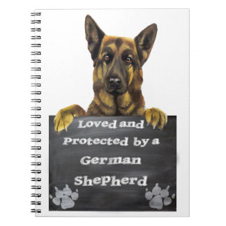 Loved and Protected by a German Shepherd Spiral Notebooks