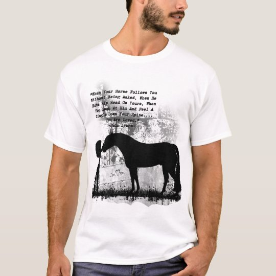 Loved By Your Horse T-Shirt