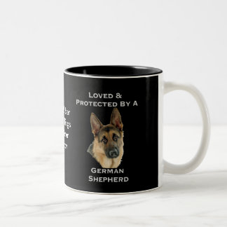 Loved & Protected By A German Shepherd Two-Tone Coffee Mug