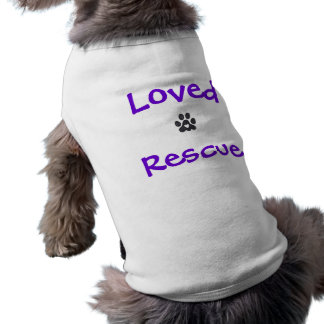 Loved Rescue Shirt