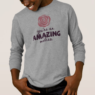 Lovely Amazing Mother Mother's Day | Sleeve Shirt