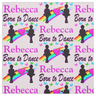 LOVELY BORN TO DANCE PERSONALIZED BALLET FABRIC