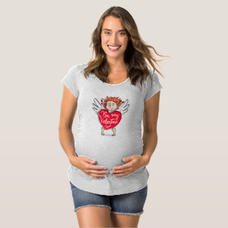 Lovely Cupid's Be My Valentine Maternity Shirt