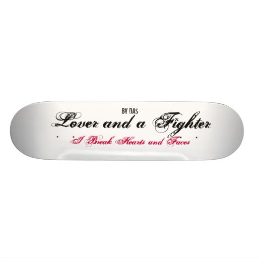 Lover and a Fighter Skate Deck