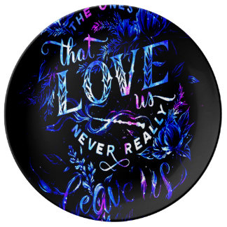 Lover's Dream The Ones that Love Us Porcelain Plates