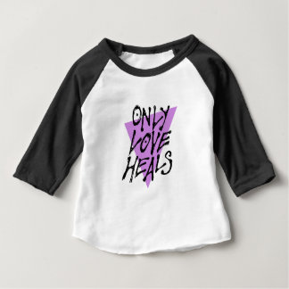 LOVES-HEAL BABY T-Shirt