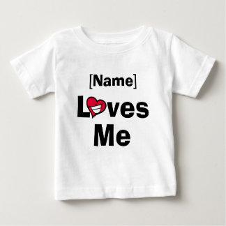 Loves Me Baby T-Shirt