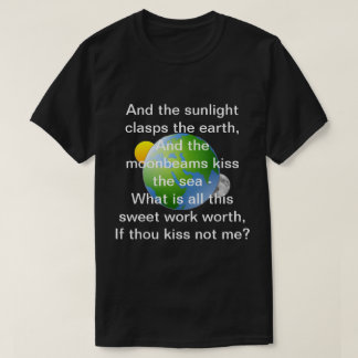 Love's Philosophy by Percy Bysshe Shelley t-shirt