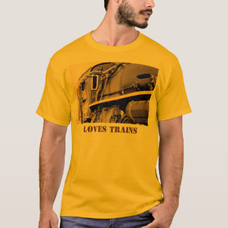 Loves Trains T-Shirt