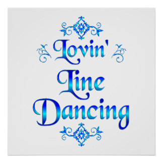 Lovin Line Dancing Posters