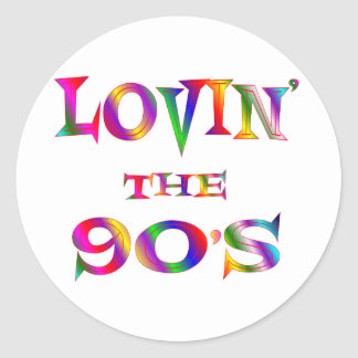 Lovin the 90s classic round sticker