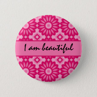 Loving affirmation, I am beautiful 2 Inch Round Button