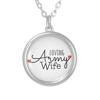 Loving Army Wife Silver Plated Necklace