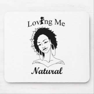 Loving Me Natural Mouse Pad