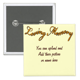 Loving Memory_Button 2 Inch Square Button