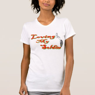 Loving my Soldier, I'm a proud army fiance Tee Shirt