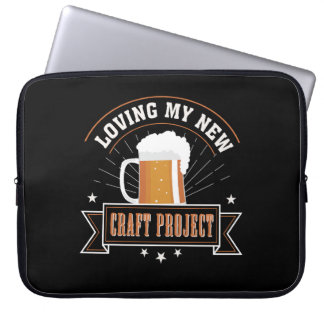 Loving New Project Craft Beer Drinking Laptop Sleeve