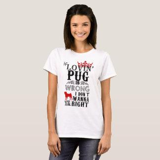 Loving Pug T-Shirt