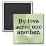 Loving Service Galatians 5-13 Fridge Magnets