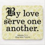 Loving Service Galatians 5-13 Mousepads