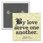 Loving Service Galatians 5-13 Pin