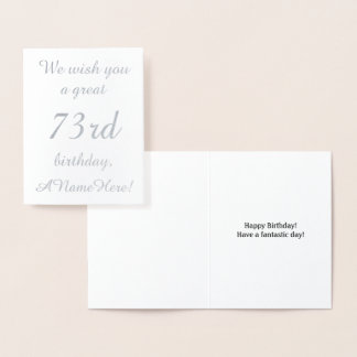 Loving Silver Foil 73rd Birthday Greeting Card