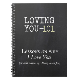 Loving You - 101 Notebook