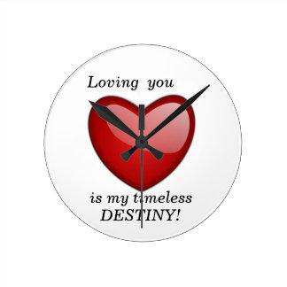 Loving you My Timeless Destiny Wall Clocks