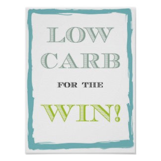 """Low Carb For The Win Poster - 8.5"""" x 11"""""""