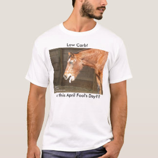 Low Carb! t-shirt
