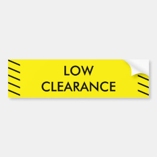 LOW CLEARANCE SIGN BUMPER STICKER