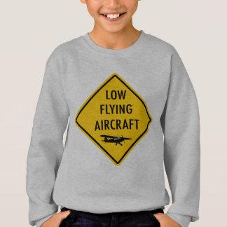 Low Flying Aircraft - Traffic Sign Sweatshirt