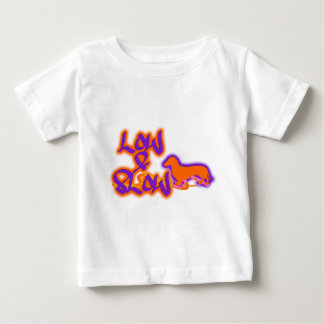 Low & Slow Baby T-Shirt