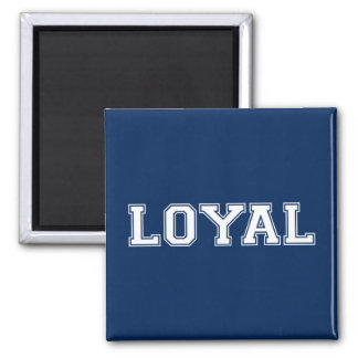 LOYAL in Team Colors Navy Blue and White  Square Magnet