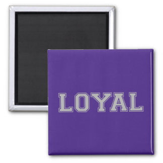 LOYAL in Team Colors Purple and Gray  Square Magnet