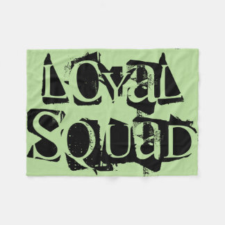 Loyal Squad Blanket Designed